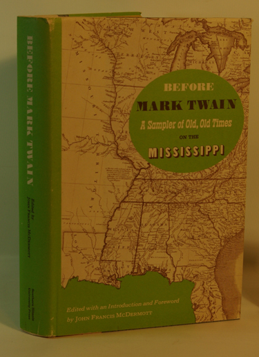 Before Mark Twain A Sampler of