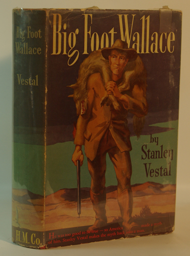 Bigfoot Wallace A Biography