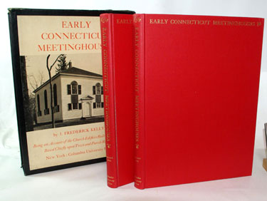 Early Connecticut Meetinghouses Being an Account